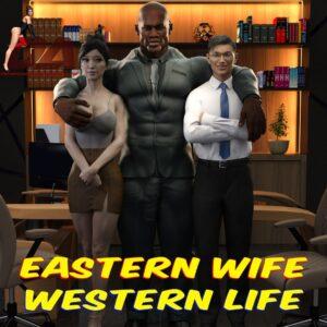Eastern Wife Western Life - DerangedAristocrat | MyComicsxxx